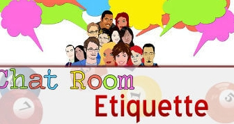 Bingo chat room etiquette