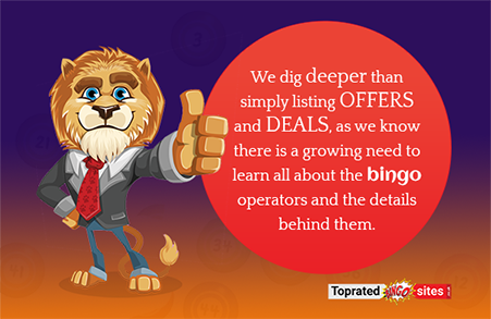 Our aim is to provide you only the top online bingos out there